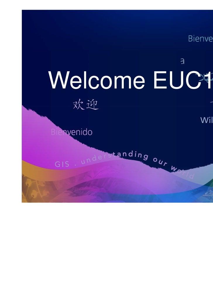 Welcome EUC11