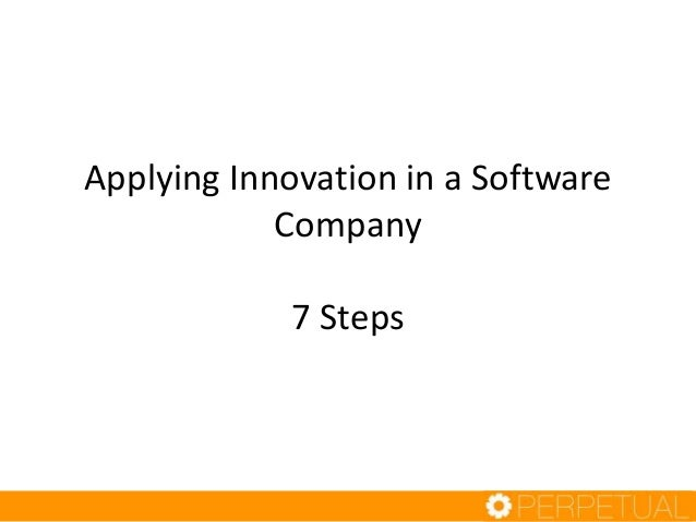 Applying Innovation in a Software Company 7 Steps
