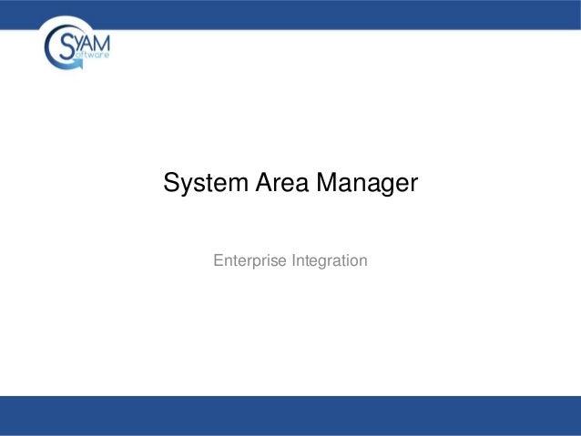 System Area Manager Enterprise Integration