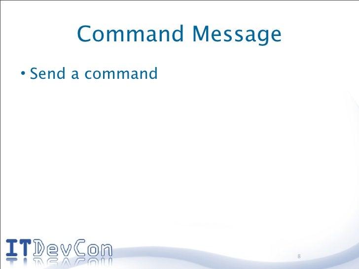 Command Message • Send a command                             8