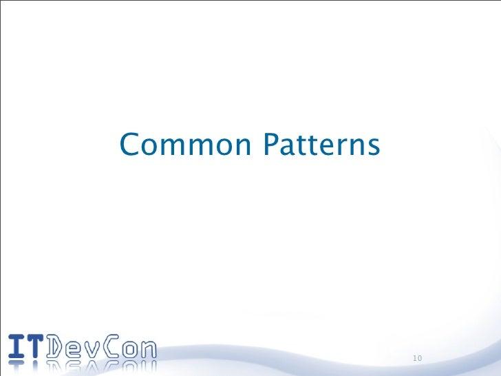 Common Patterns                       10