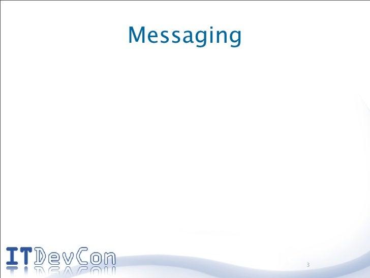 Messaging                 3