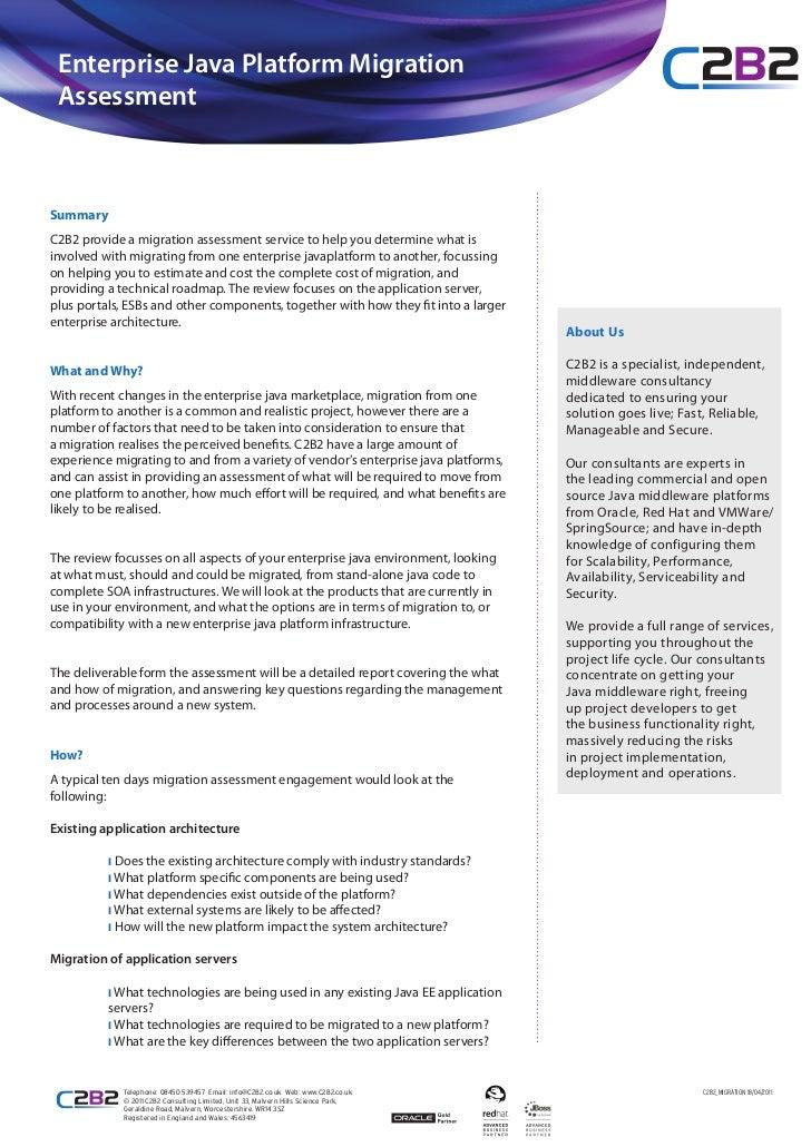 Enterprise Java Platform Migration AssessmentSummaryC2B2 provide a migration assessment service to help you determine what...