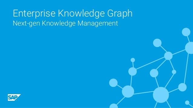 Enterprise Knowledge Graph Next-gen Knowledge Management