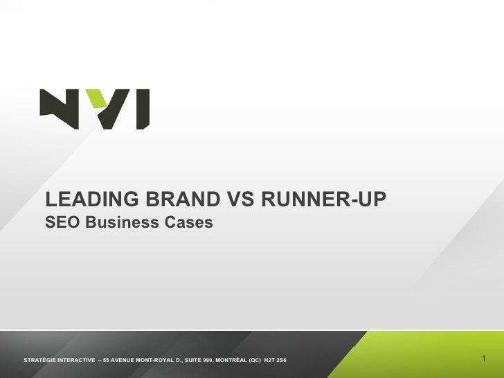 LEADING BRAND VS RUNNER-UP SEO Business Cases
