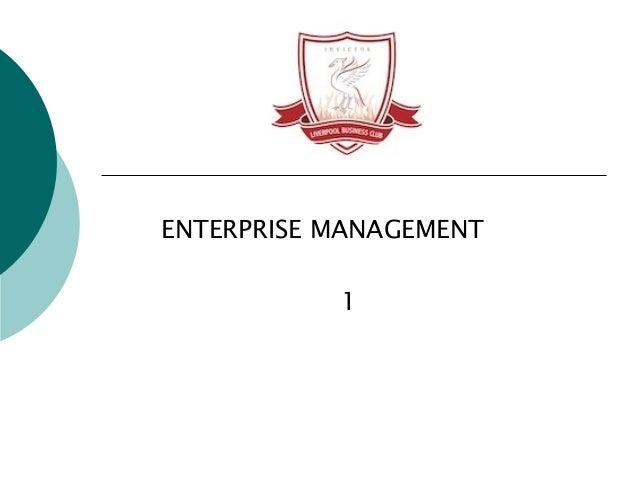 ENTERPRISE MANAGEMENT           1