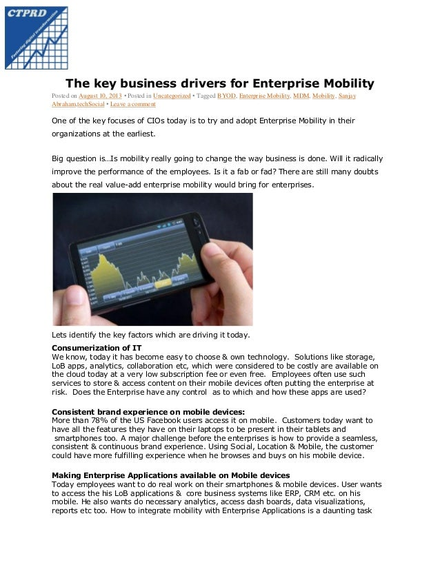 The key business drivers for Enterprise Mobility Posted on August 10, 2013 • Posted in Uncategorized • Tagged BYOD, Enterp...