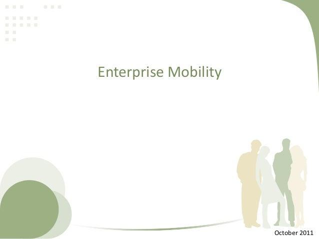 Enterprise Mobility  October 2011