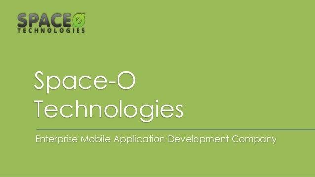 Space-O Technologies Enterprise Mobile Application Development Company