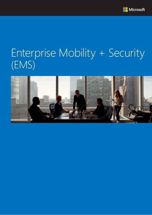 企業データの安全性を確保する クラウド型セキュリティソリューション Enterprise Mobility + Security (EMS)