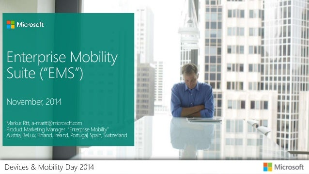 Enterprise Mobility Services - November 2014 - Device Day