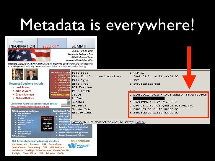 Metadata Removal      Continued...  • PDFs: File -> Document Properties • EXIFtool • Many third-party tools! ($)