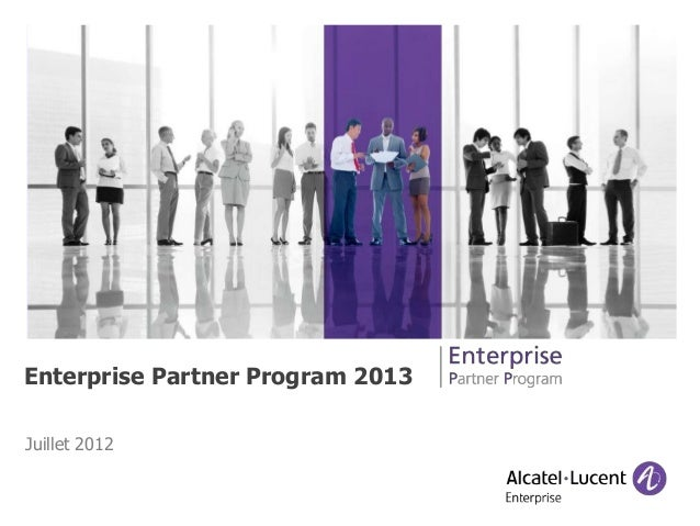 Juillet 2012 Enterprise Partner Program 2013