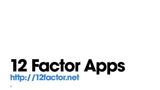 12 Factor Apps http://12factor.net