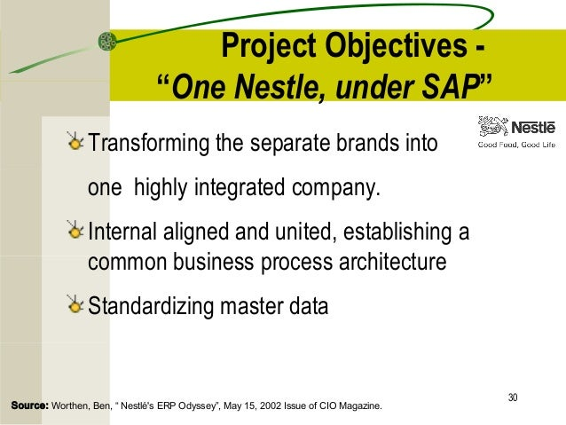 erp implementation in nestle Case study: nestle erp implementation background nestle is a multinational company based on switzerland, was establish long ago in 1866 by henri nestle which supplies different kinds of food products over the period nestle has grown as one of the big company.