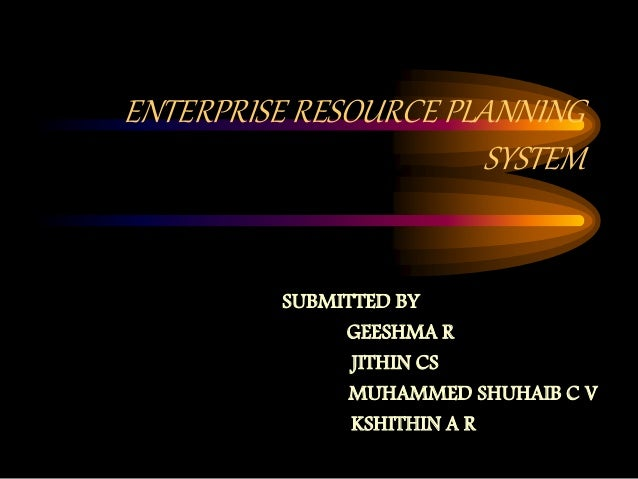 enterprise resource system Enterprise resource planning (erp) is business process management software that allows an organization to use a system of integrated applications to manage the.