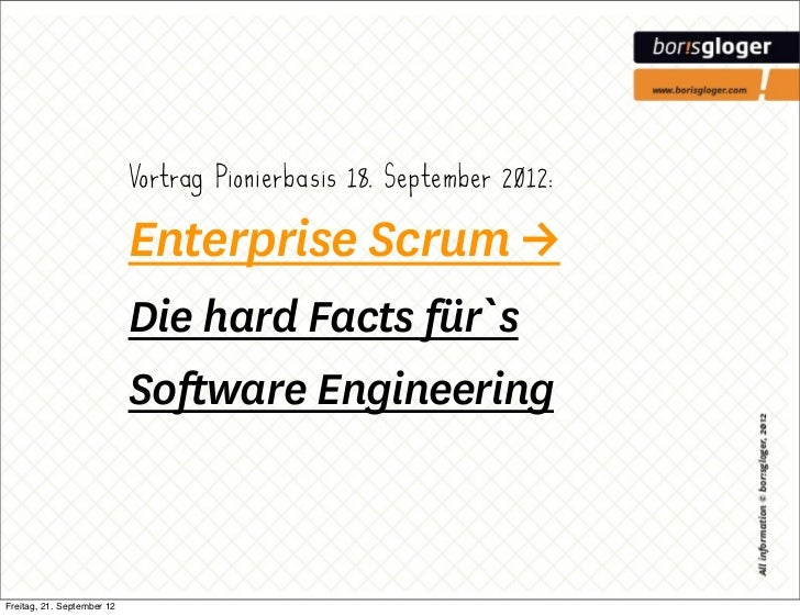 Vortrag Pionierbasis 18. September 2012:                            Enterprise Scrum →                            Die hard...