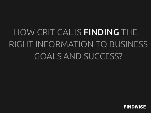 IS IT EASY TO FIND THE RIGHTINFORMATION WITHIN YOURORGANISATION TODAY?