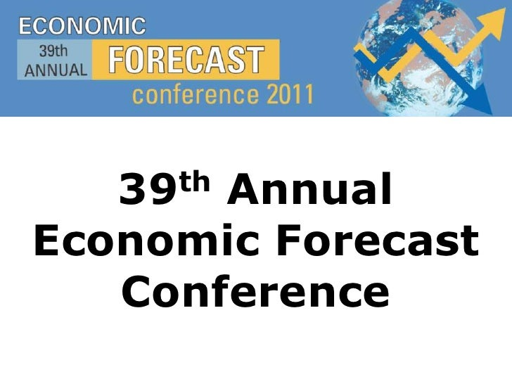 39th Annual Economic Forecast Conference<br />
