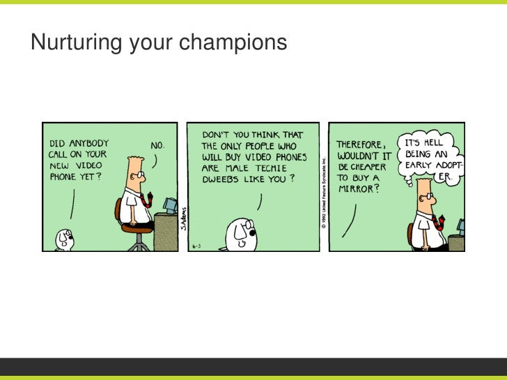 Nurturing your champions