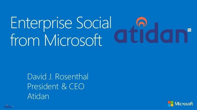 David J. Rosenthal President & CEO Atidan