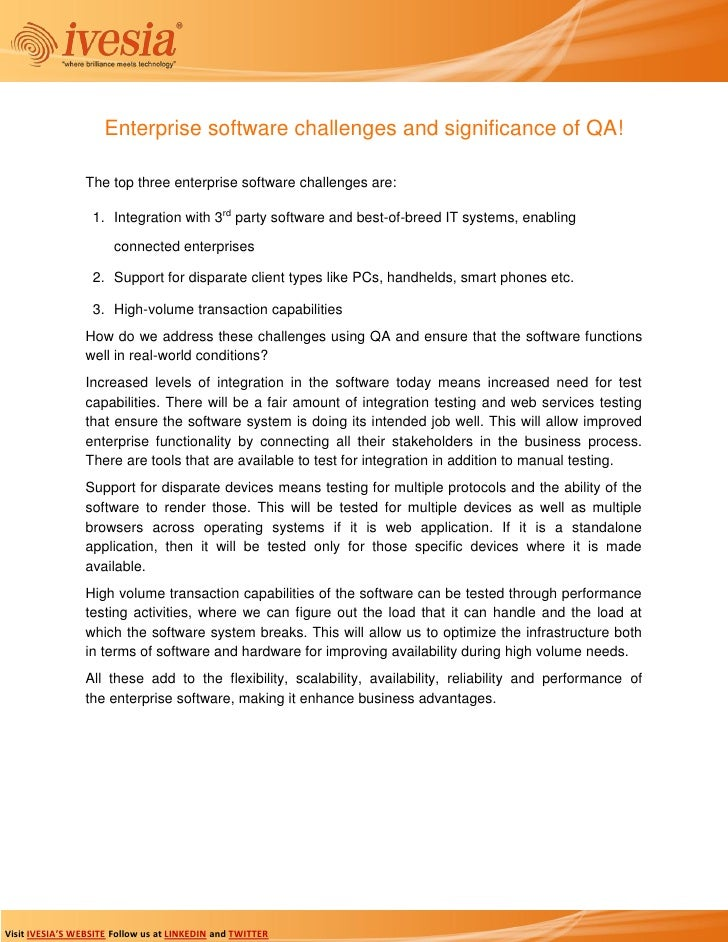 Enterprise software challenges and significance of QA!                 The top three enterprise software challenges are:  ...