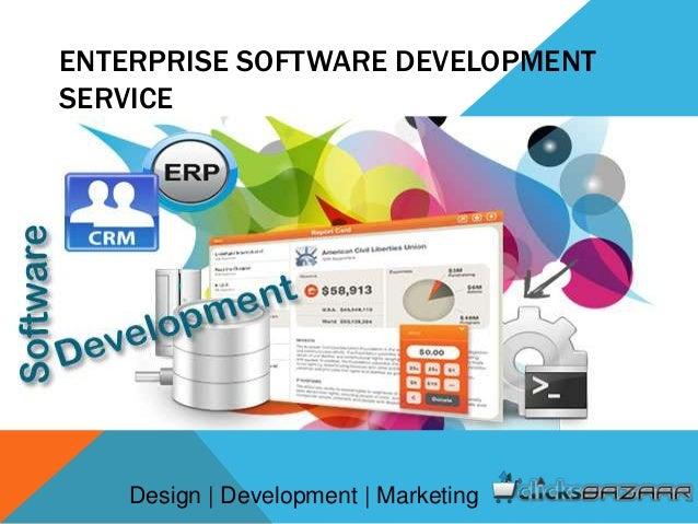 ENTERPRISE SOFTWARE DEVELOPMENT SERVICE Design | Development | Marketing