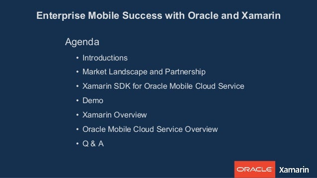 Enterprise Mobile Success with Oracle and Xamarin