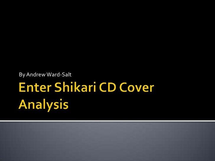 Enter Shikari CD Cover Analysis<br />By Andrew Ward-Salt<br />