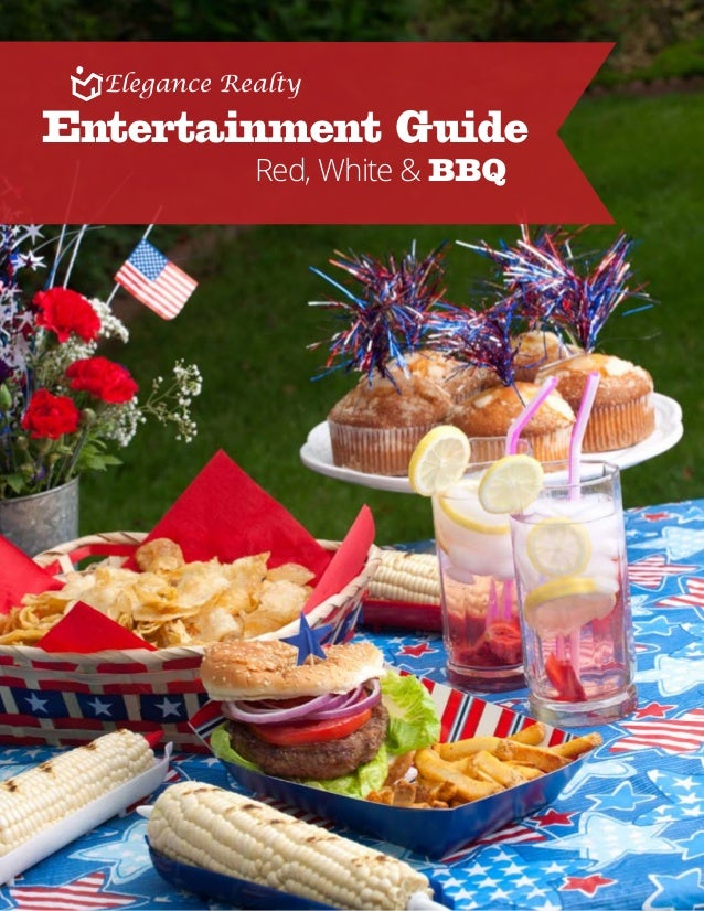 Red, White & BBQ Entertainment Guide Elegance Realty