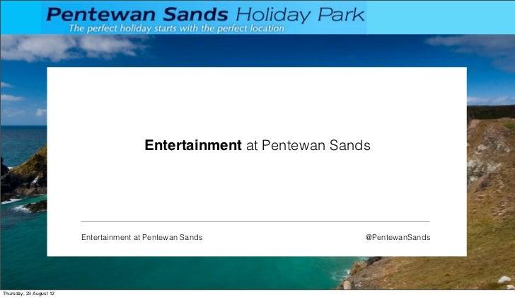 Entertainment at Pentewan Sands                         Entertainment at Pentewan Sands               @PentewanSandsThursd...