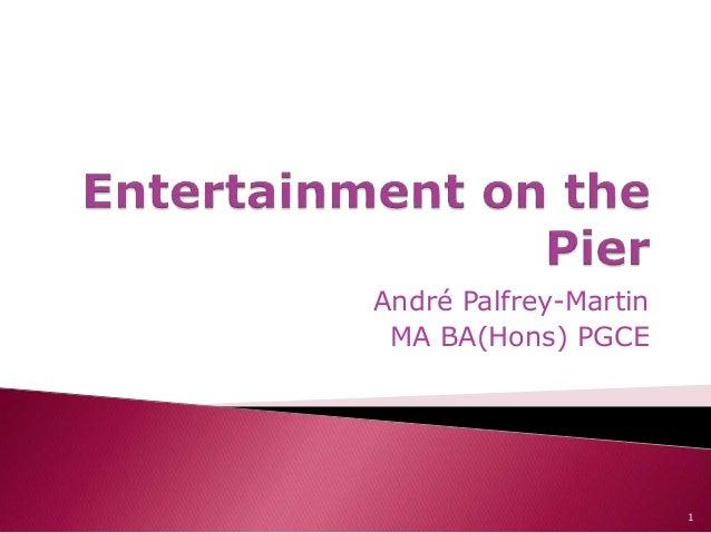 André Palfrey-Martin MA BA(Hons) PGCE 1