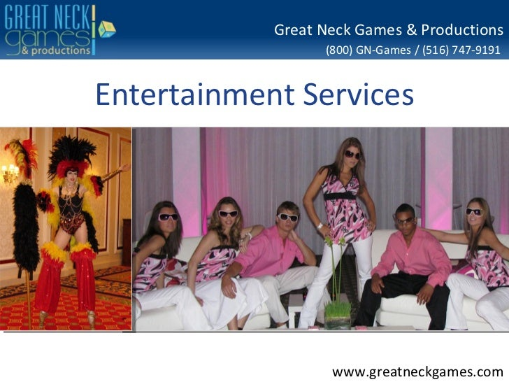 Great Neck Games & Productions                  (800) GN-Games / (516) 747-9191Entertainment Services                   ww...
