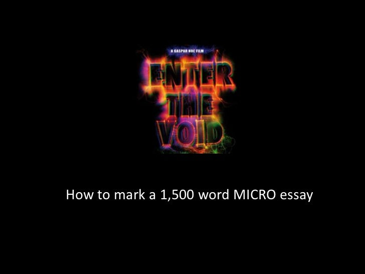 How to mark a 1,500 word MICRO essay