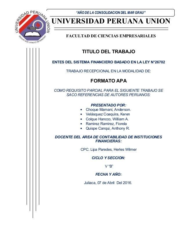"""UNIVERSIDAD PERUANA UNION FACULTAD DE CIENCIAS EMPRESARIALES """"AÑO DE LA CONSOLIDACION DEL MAR GRAU"""" TITULO DEL TRABAJO ENT..."""
