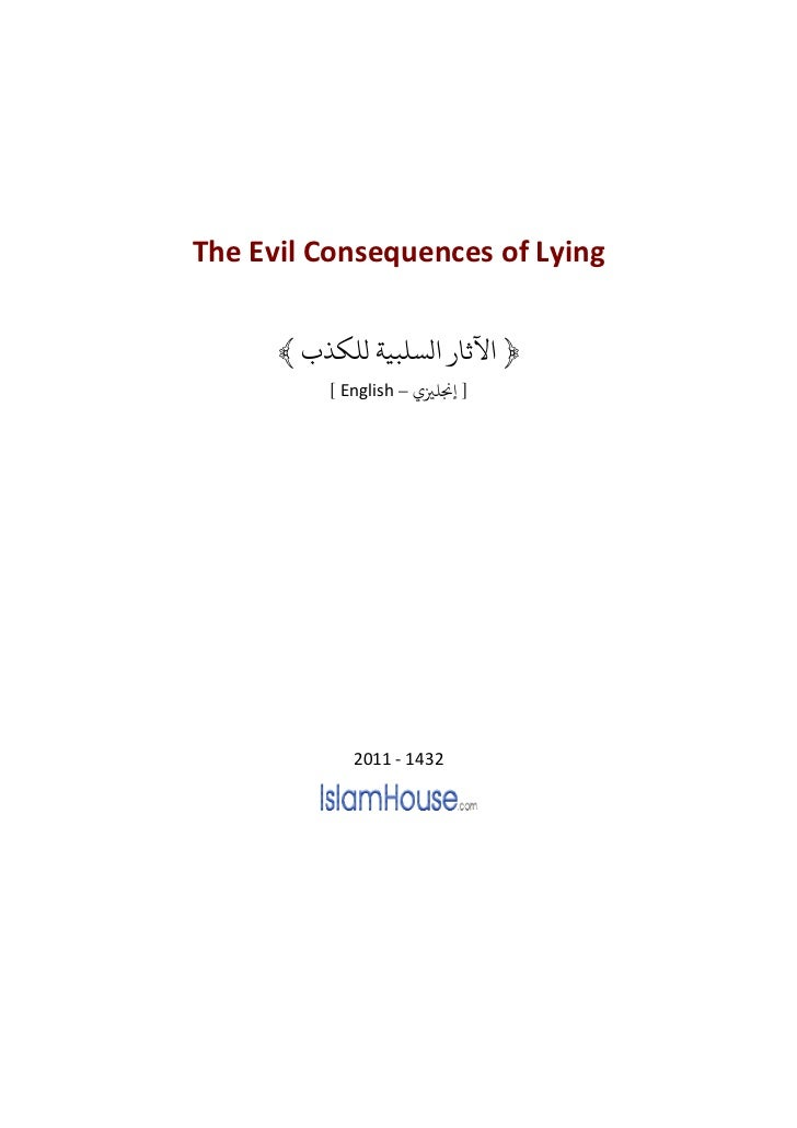 The Evil Consequences of Lying      ﴾ ﴿ ﻵﺛﺎ ﻟﺴﻠﺒﻴﺔ ﻟﻠﻜﺬ          [ English – ] ﺠﻧﻠﺰﻴ             2011 - 1432