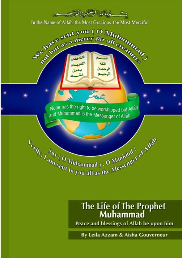 The Life of the Prophet Muhammad (Peace and blessings of Allah be upon him) ِبي ِب ٱلَّر ِب ٰـ َم ۡس ٱلَّ...