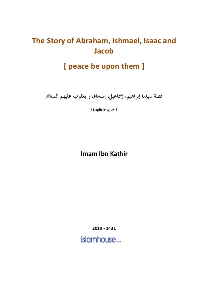 The Story of Abraham, Ishmael, Isaac and                 Jacob        [ peace be upon them ]                {English-   } ...