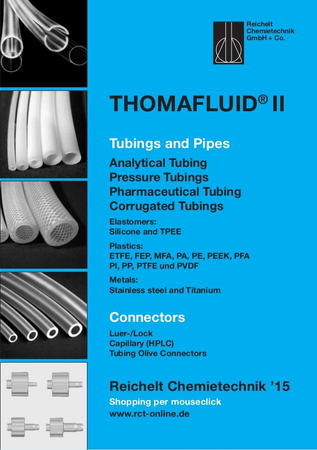 Shopping per mouseclick www.rct-online.de Thomafluid® II Tubings and Pipes Analytical Tubing Pressure Tubings Pharmaceutic...