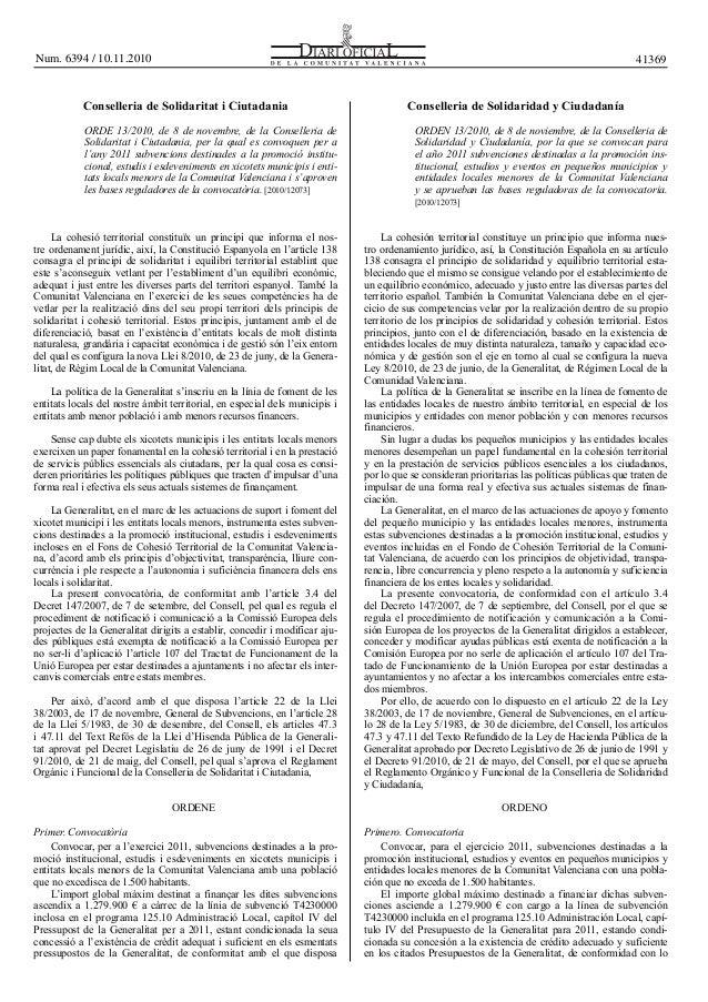 Conselleria de Solidaritat i Ciutadania Conselleria de Solidaridad y Ciudadanía ORDE 13/2010, de 8 de novembre, de la Cons...