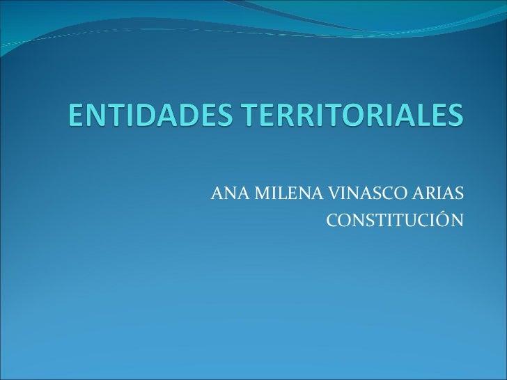 ANA MILENA VINASCO ARIAS CONSTITUCIÓN