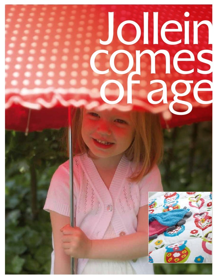 Jolleincomes of age