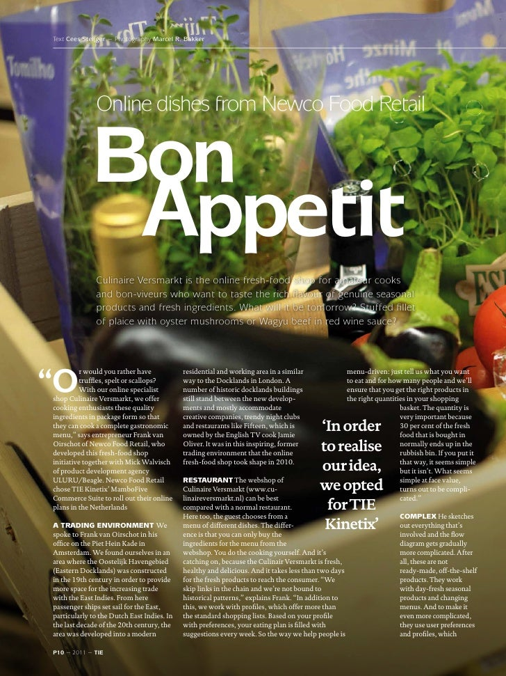 Text Cees Steijger ~ Photography Marcel R. Bakker              Online dishes from Newco Food Retail             Bon       ...