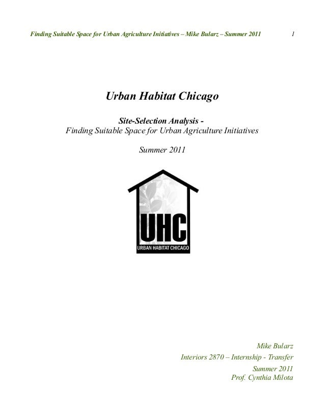 Finding Suitable Space for Urban Agriculture Initiatives – Mike Bularz – Summer 2011        1                           Ur...