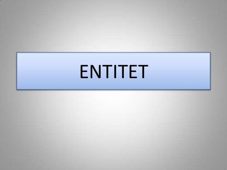 ENTITET