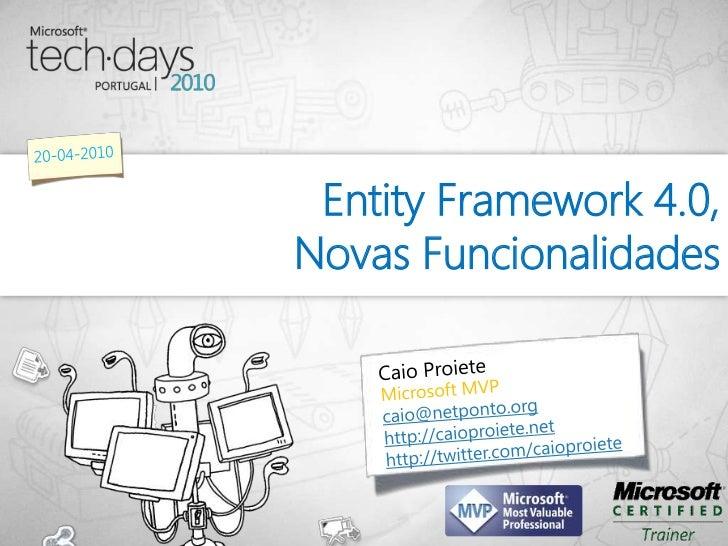 Entity Framework 4.0,Novas Funcionalidades