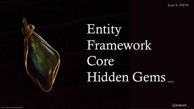 Entity Framework Core Hidden Gemsv0.8.0 @ironcev_https://unsplash.com/photos/51j9zGKT074
