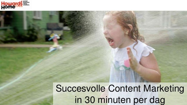 Succesvolle Content Marketing in 30 minuten per dag