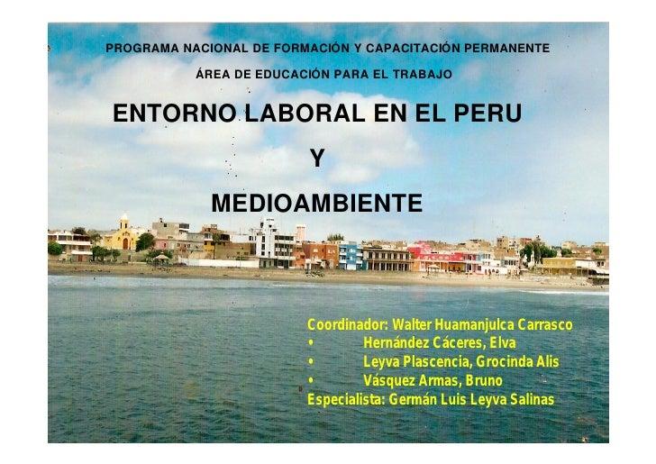 PROGRAMA NACIONAL DE FORMACIÓN Y CAPACITACIÓN PERMANENTE             ÁREA DE EDUCACIÓN PARA EL TRABAJO   ENTORNO LABORAL E...