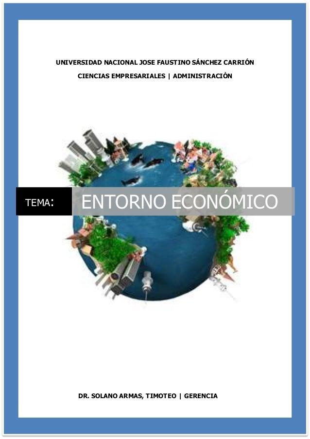 UNIVERSIDAD NACIONAL JOSE FAUSTINO SÁNCHEZ CARRIÓN CIENCIAS EMPRESARIALES   ADMINISTRACIÓN DR. SOLANO ARMAS, TIMOTEO   GER...